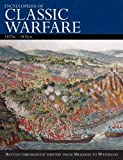 Encyclopedia Of Classic Warfare: 1457BC-1815AD