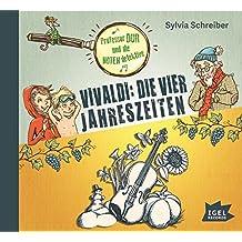 Professor Dur und die Notendetektive: Vivaldi: Die vier Jahreszeiten (Prof. Dur und die Notendetektive)