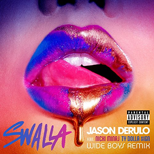 Swalla (feat. Nicki Minaj & Ty...