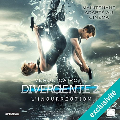 L'Insurrection: Divergente 2 par Veronica Roth