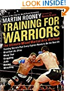 #4: Training for Warriors: The Ultimate Mixed Martial Arts Workout