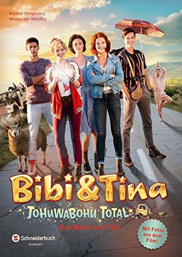 Bibi & Tina - Tohuwabohu Total: Das Buch zum Film das Buch von Bettina Börgerding - Preise vergleichen & online bestellen