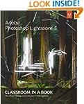 Adobe Photoshop Lightroom 5: Classroo...