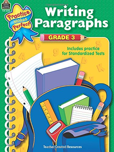 Writing Paragraphs Grade 3 (Practice Makes Perfect)