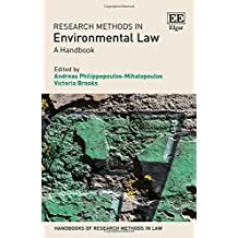 Research Methods in Environmental Law: A Handbook (Handbooks of Research Methods in Law Series)