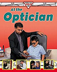 At The Optician (People Who Help Us)