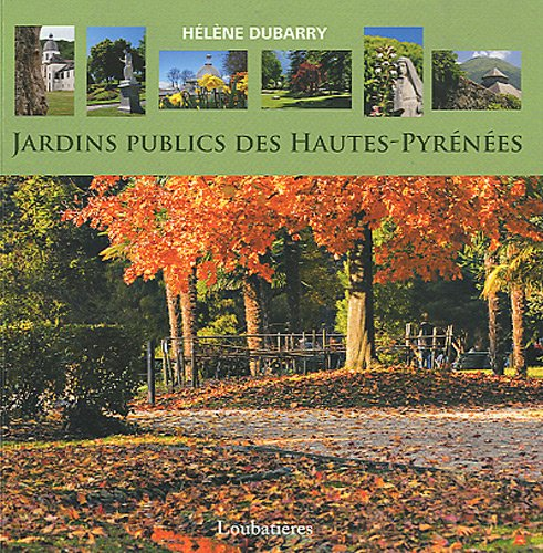 Jardins publics des Hautes-Pyrénées