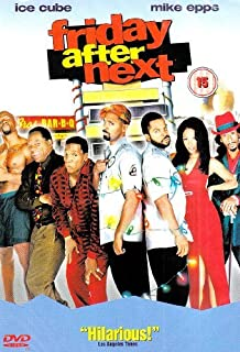 Friday After Next by Ice Cube