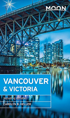 Stanley Park Vancouver (Moon Vancouver: Including Victoria, Vancouver Island & Whistler (Travel Guide))