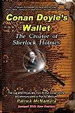 Conan Doyles Wallet: The Creator of Sherlock Holmes: Conan Doyles Wallet: The Creator of Sherlock Holmes