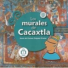 Los murales de Cacaxtla / Murals of Cacaxtla