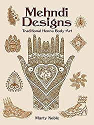 Mehndi Designs: Traditional Henna Body Art (Dover Pictorial Archive) by Marty Noble (2004-09-02)