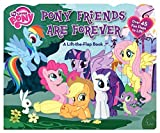 My Little Pony: Pony Friends Are Forever: A Lift-the-Flap Book by Hasbro My Little Pony (2013-09-17)