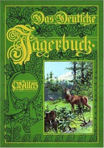 Das Deutsche Jägerbuch