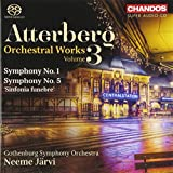 Atterberg:Orchestral Works 3 [Neeme Jarvi, Gothenburg Symphony Orchestra ] [CHANDOS: CHSA 5154]