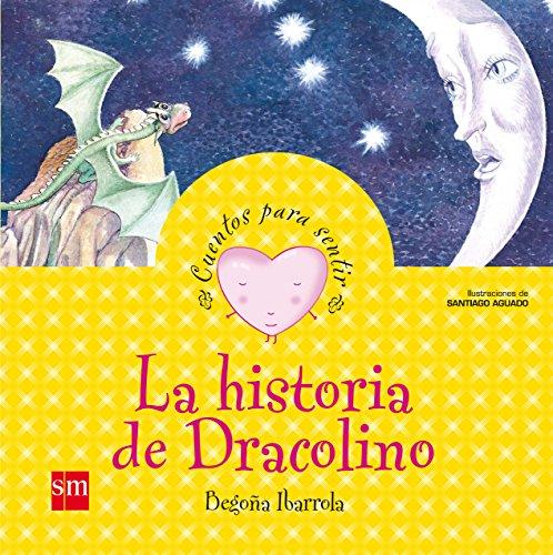 La historia de Dracolino: un cuento sobre la vergüenza (Cuentos para sentir) por Begoña Ibarrola