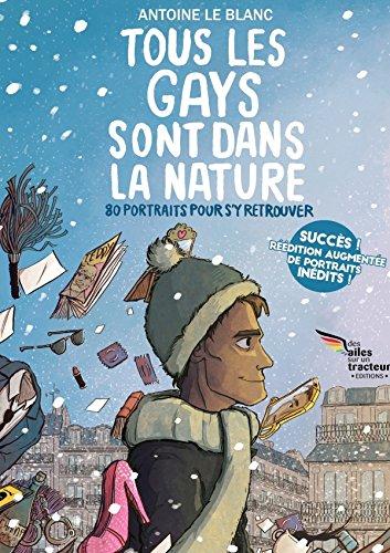 Tous les gays sont dans la nature, 80 portraits pour s'y retrouver - EDITION COLLECTOR AUGMENTEE