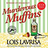 Murderous Muffins: Chubby Chicks Club Cozy Mystery Series, Book 2