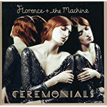 Florence + The Machine ?? Ceremonials by Florence + The Machine (2014-08-03)