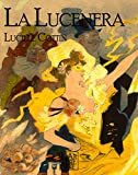 La Lucenera: Texte intégral (French Edition)