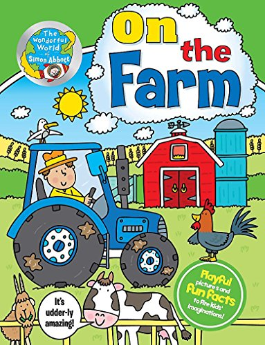 On The Farm (The Wonderful World of Simon Abbott)