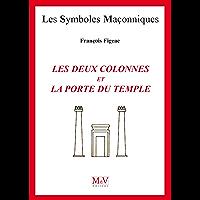 N.12 Les deux colonnes et la porte du temple (Symboles Maçonnique)
