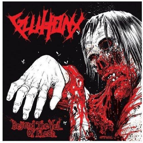 Gluttony: Beyond the Veil of Flesh (Audio CD)