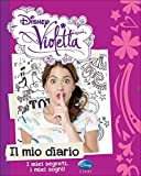 Scarica Libro Il mio diario Violetta by Disney 2013 Perfect Paperback (PDF,EPUB,MOBI) Online Italiano Gratis