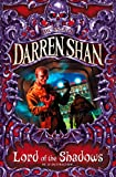 Image de Lord of the Shadows (The Saga of Darren Shan, Book 11)