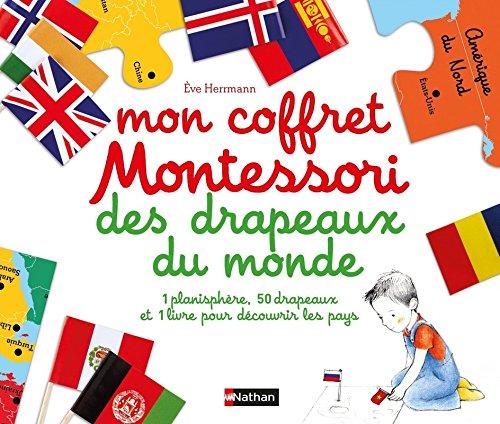Mon coffret Montessori des drapeaux du monde - Dès 6 ans par Eve Herrmann