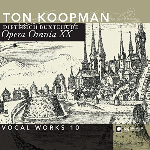 Buxtehude: Opera Omnia XX - Vocal Works Volume 10