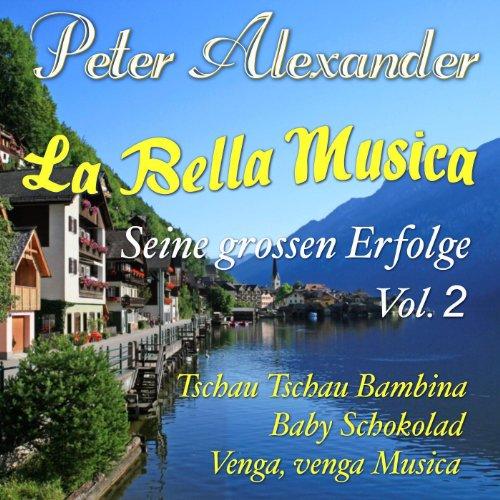 La Bella Musica - Seine grossen Erfolge Vol. 2