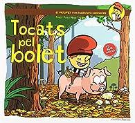 Tocats Pel Bolet  Segunda Edición par  Roger Roig César