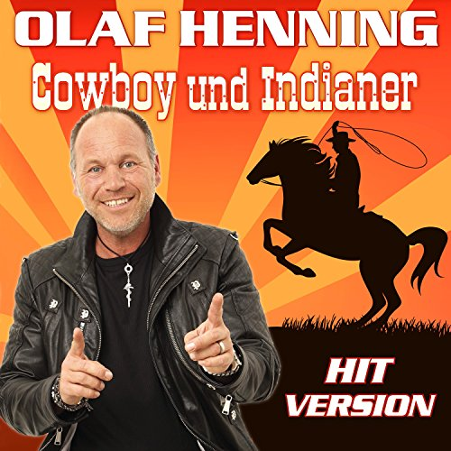 Cowboy und Indianer (Hit Version)