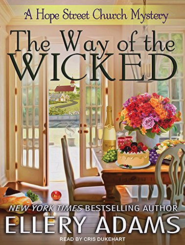 The Way of the Wicked (Hope Street Church Mysteries, Band 2)