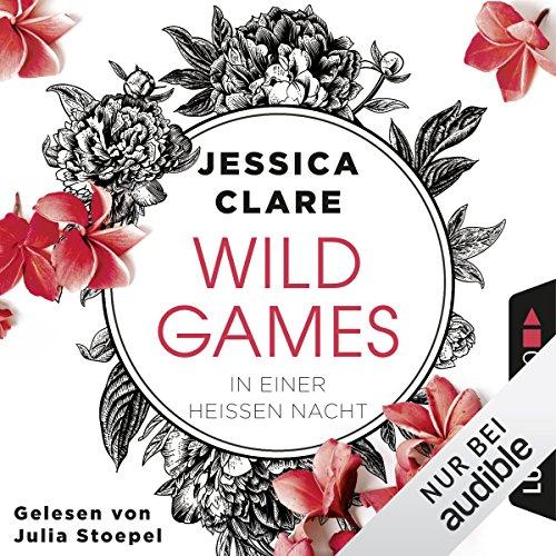 Buchseite und Rezensionen zu 'In einer heißen Nacht (Wild Games 1)' von Jessica Clare