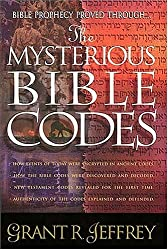 The Mysterious Bible Codes by Grant R. Jeffery (1998-10-15)