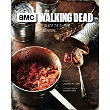 Walking Dead : le Livre des Recettes