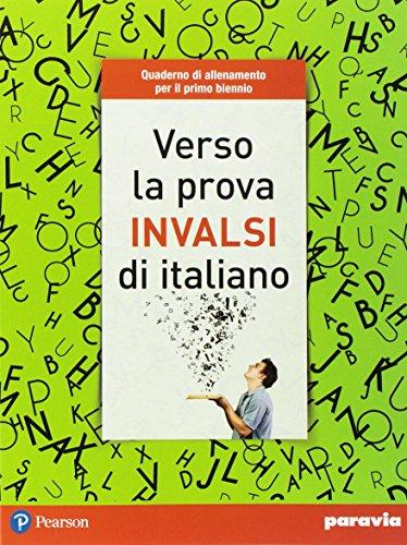 Verso la prova INVALSI di italiano. Per le Scuole superiori. Con espansione online
