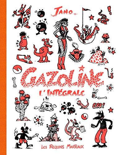 Gazoline : L'intégrale