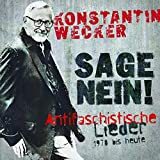 Sage Nein! (Antifaschistische Lieder: 1978 bis heute)