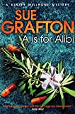 A is for Alibi (Kinsey Millhone Book 1) by Sue Grafton