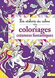 Telecharger Livres Coloriages creatures fantastiques (PDF,EPUB,MOBI) gratuits en Francaise