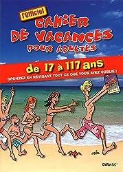 LE CAHIER DE VACANCES POUR ADULTES ETE 2010