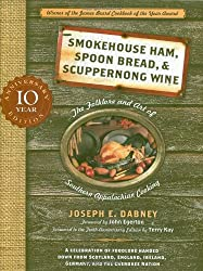 Smokehouse Ham, Spoon Bread and Scuppernong Wine: The Folklore and Art of Southern Appalachian Cooking