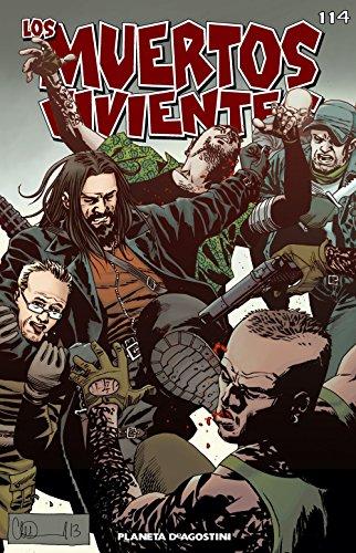 Los muertos vivientes #114: Marchamos a la guerra por Robert Kirkman