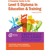 Complete Guide/Level 5 Diploma in Education & Training (Further Education)