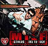 Songtexte von King Orgasmus One - MILF (Mothers I Like to Fuck)