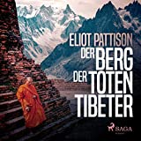 Der Berg der toten Tibeter: Shan Tao Yun 5 -