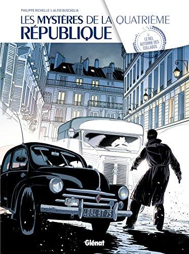 Les Mystères de la 4e République - Tome 03: Le Bel automne des collabos